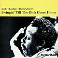 Eddie Lockjaw Davis - 1976 - Swingin' till the girls come home (SteepleChase)