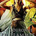 La trilogie de braises et de ronces #2 : la couronne de flammes, rae carson.