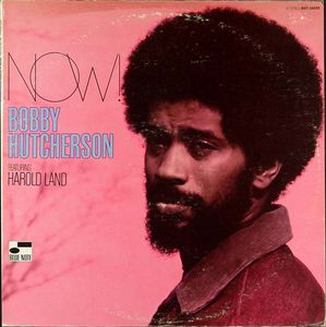 Bobby_Hutcherson___1969___Now___Blue_Note_