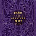 Harry potter: the creature vault ~~ jody revenson