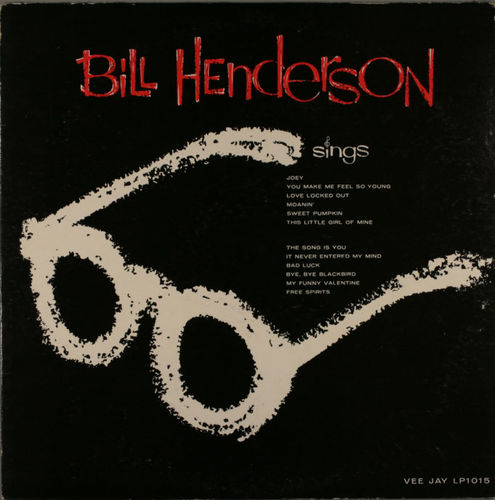 Bill Henderson - 1959 - Bill Henderson Sings (Vee-Jay)