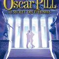 Oscar pill 3 : le secret des éternels