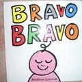 Bravo Bravo - Bénédicte Guettier - Ecole des Loisirs - 0-3 ans.