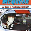 Le mans in the rearvew mirror