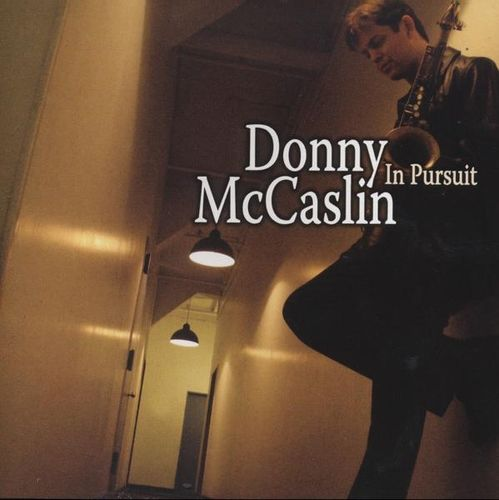 Donny McCaslin - 2007 - In Pursuit (Sunny Side)
