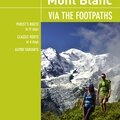 Around mont blanc, via the footpaths