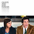 Celeste and Jesse Forever (6 Mars 2013)