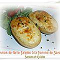 Pommes de terre farcies à la tomme de savoie