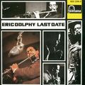 Eric Dolphy - 1964 - Last Date (Fontana) 3
