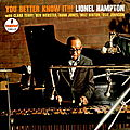 Lionel Hampton - 1964 - You Better Know It!!! (Impulse!)