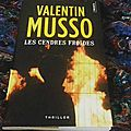 Les cendres froides -valentin musso.