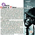 Earl Hines - 1966 - Once Upon A Time (Impulse!)