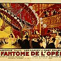 Le fantôme de l'opéra - gaston leroux (1910), phantom of the opera - rupert julian (1925)