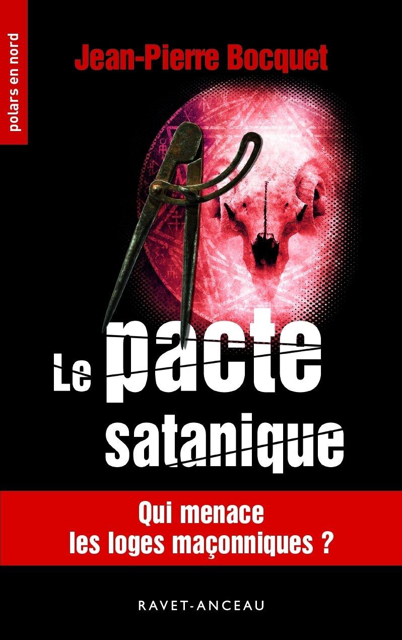 """Le Pacte satanique : 3è volet des aventures de Mac Benah, après """"Quai des cadavres"""" et """"Le Maître du sceau""""..."""