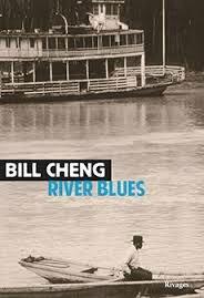 River Blues, Bill Cheng