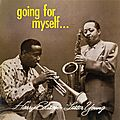 Lester Young & Harry Edison - 1957-58 - Going For Myself (LoneHillJazz)