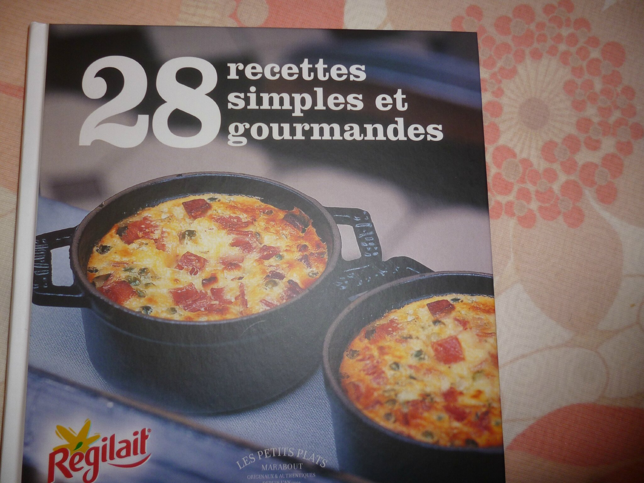 Partenaire r gilait paul cuisine recettes et tests de for Regilait cuisine
