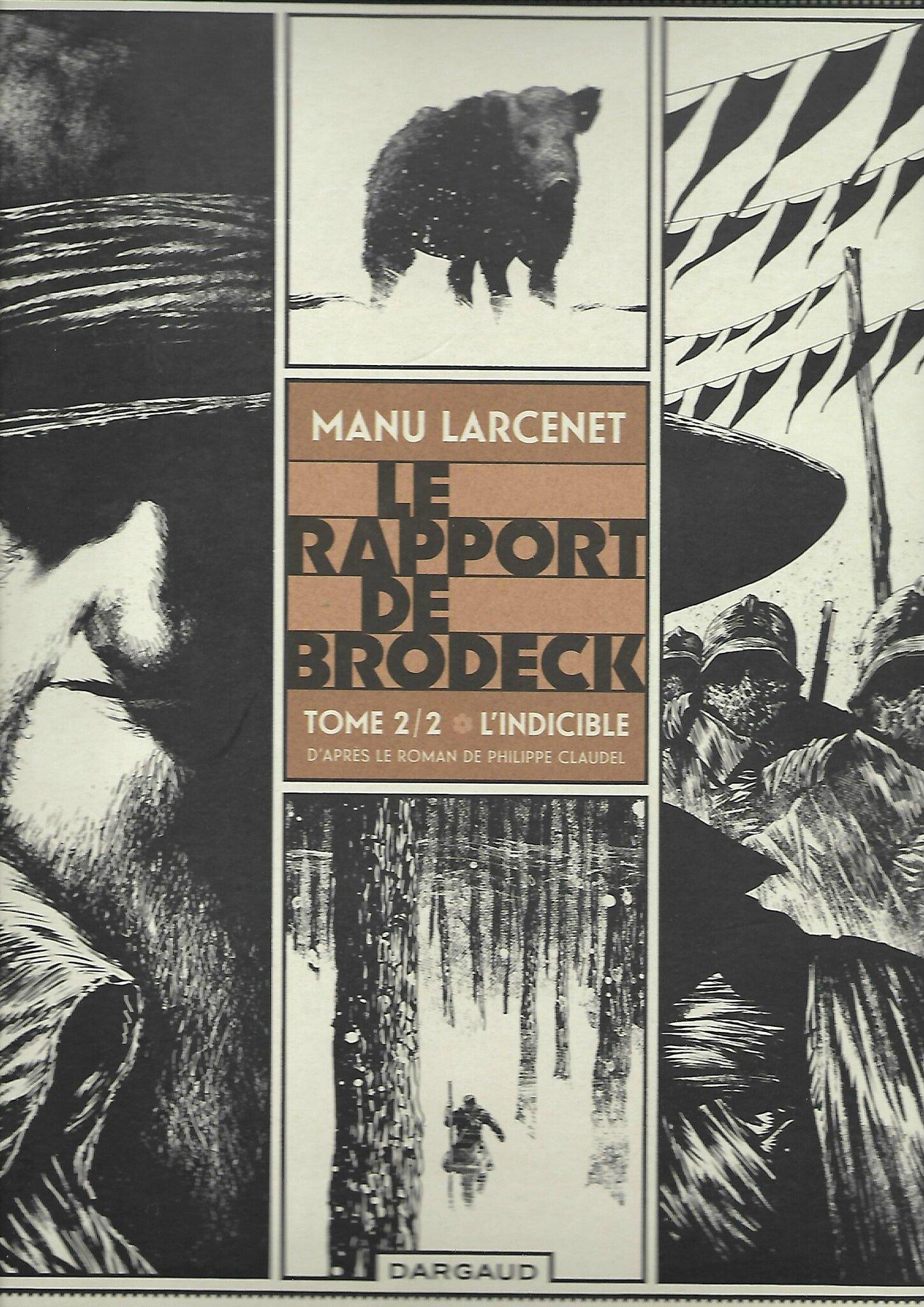 LE RAPPORT DE BRODECK - Tome 2/2: L'INDICIBLE - par Manu Larcenet - D'après le roman de Philippe Claudel
