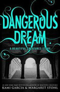 Dangerous Dream