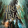 Magisterium (tome 01) - the iron trial / l'épreuve de fer de cassandra clare & holly black