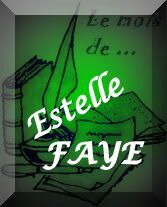 Mois Estelle Faye