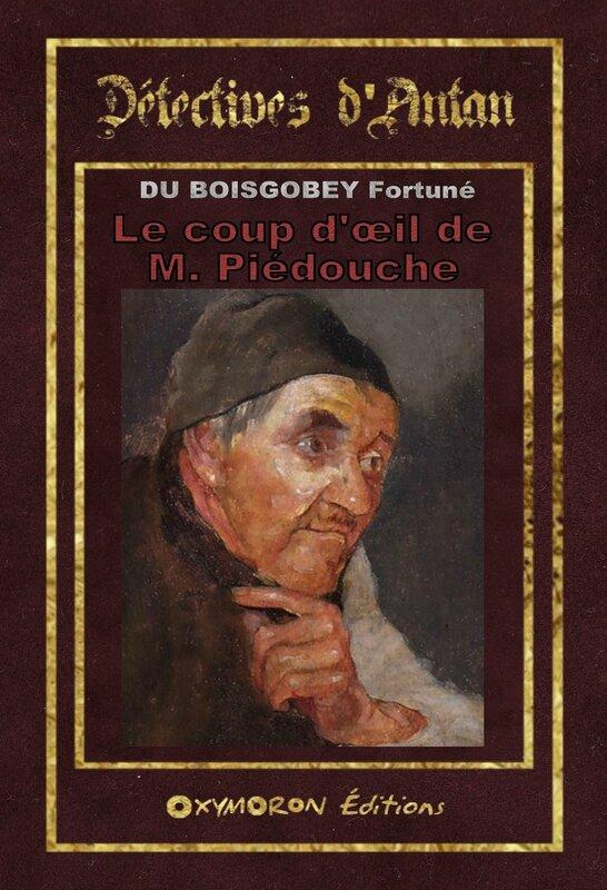 LE COUP D'OEIL DE M.PIEDOUCHE - DU BOISGOBEY Fortuné