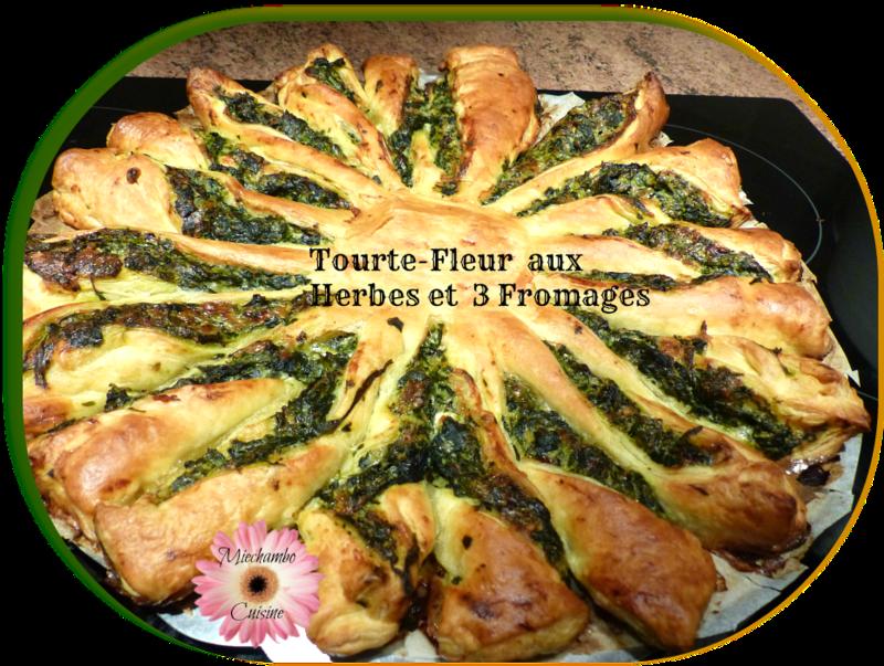 TOURTE-FLEUR aux Herbes et aux 3 Fromages