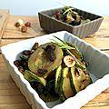 Courgettes gourmandes : noisettes, olives et estragon