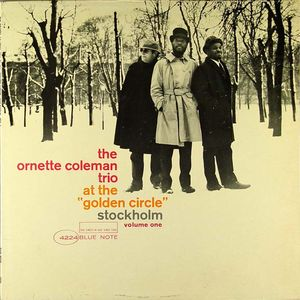 Ornette_Coleman_Trio___1965___At_The_Golden_Circle_Stockholm_Vol