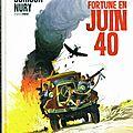 Comment faire fortune en juin 40 ---- astier, dorison et nury d'après pierre siniac