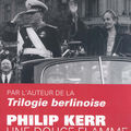 Une douce flamme - Philip Kerr