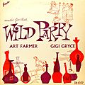 Art Farmer Gigi Gryce - 1955 - Music for that Wild Party (Esquire)