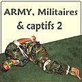 Z - PHOTOS DU NET - Militaires et captifs 2