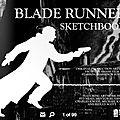 Le carnet de croquis de blade runner