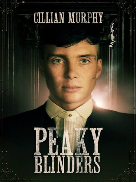 Peaky Blinders, de Steven Knight (2013-2017)