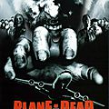 Plane of the dead (des zombies dans l'avion)