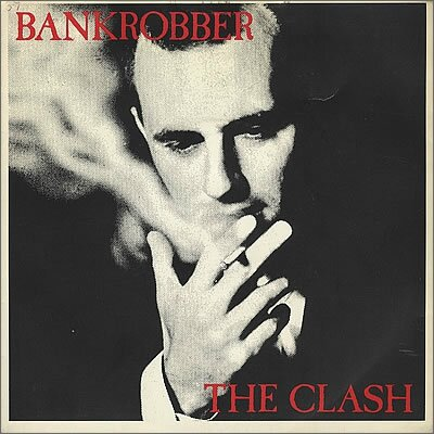 The+Clash+-+Bankrobber+-+EX+-+7'+RECORD-102504