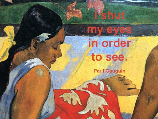 paul_gauguin_quote_01