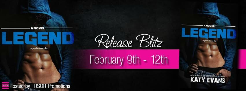 ** Release Blitz ** Legend by Katy Evans