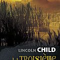 2014-78 - «la troisieme porte» de lincoln child