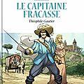 Le capitaine fracasse, de théophile gautier, en bd