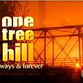 One tree hill- always and forever