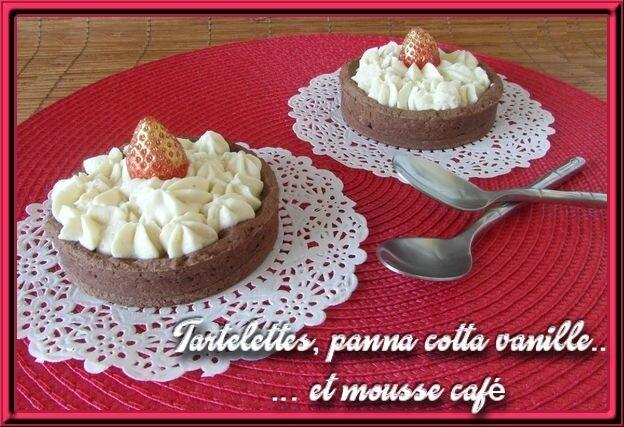 Tartelettes panna cotta vanille et mousse café
