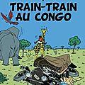 Les aventures de saint-tin et son ami lou: t17 train-train au congo de gordon zola