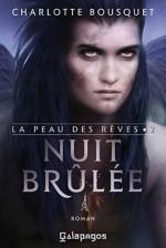 Charlotte Bousquet - [La Peau des Rêves] - T2 - Nuit Brulée