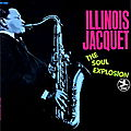 Illinois Jacquet - 1969 - The Soul Explosion (Prestige)