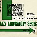 Hall Overton - 1955 - Jazz Laboratory Series Vol