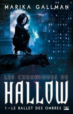 les-chroniques-de-hallow,-tome-1---le-ballet-des-ombres---