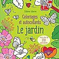 Usborne : coloriages et autocollants - le jardin