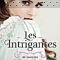 Les intrigantes, tome 3 : jalouses